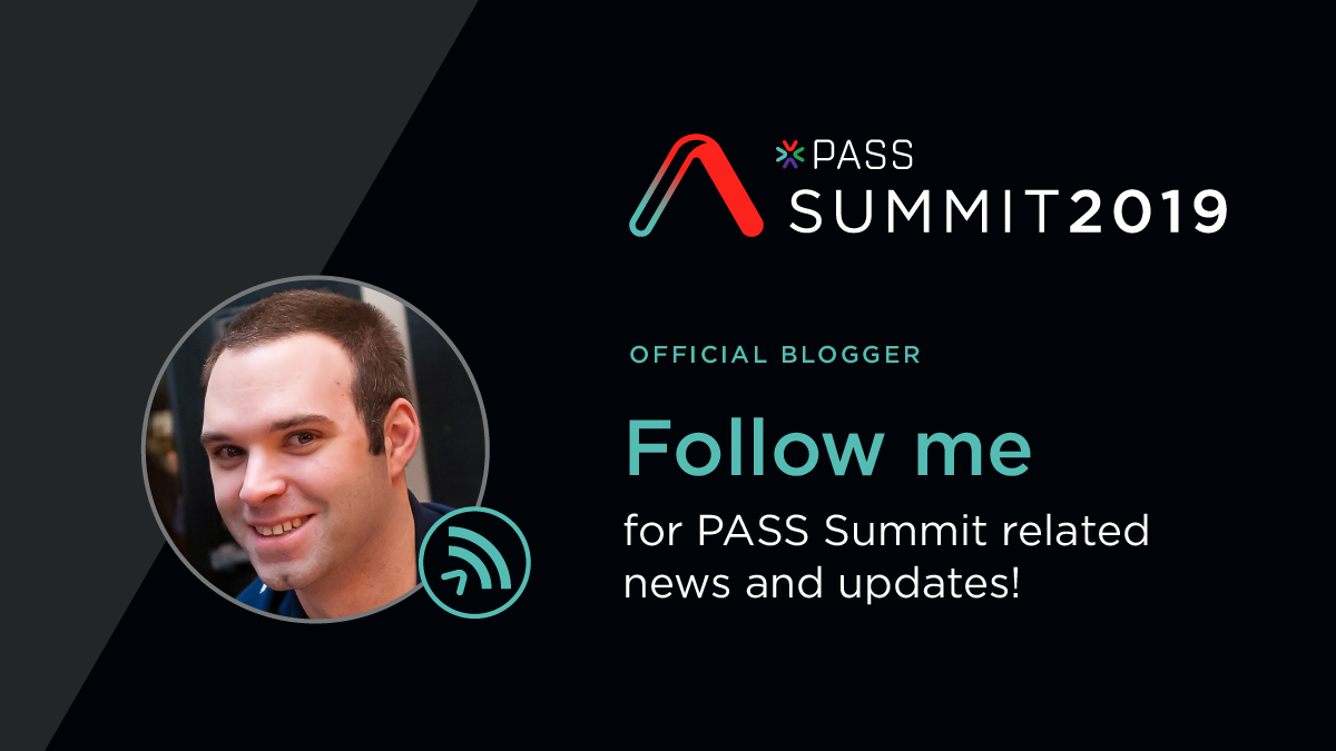 I'm A PASS Summit Official Blogger!
